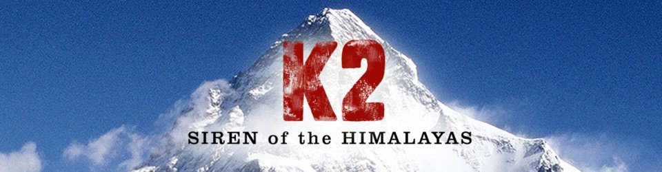 K2 Siren of the Himalayas Movie